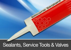 Sealants, Service tools & Valves